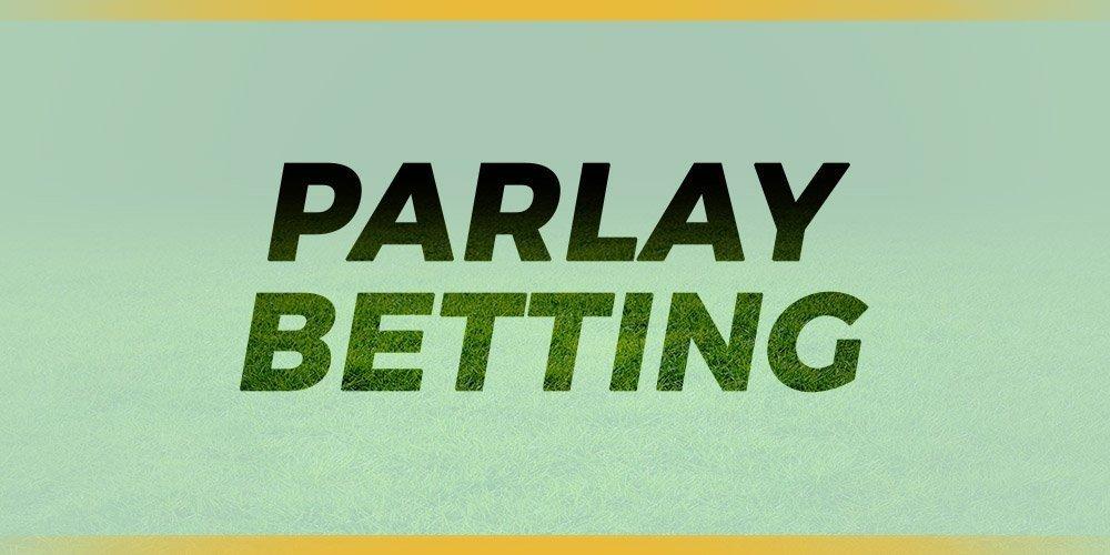 Parlay Bet